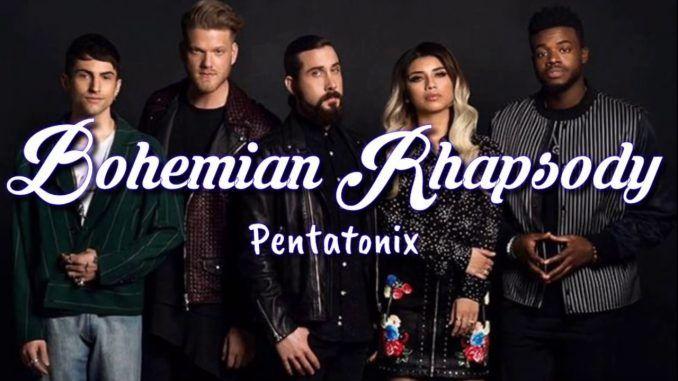 Pentatonix Bohemian Rhapsody Queen
