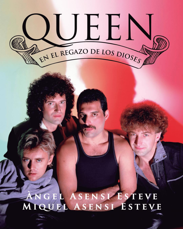 Queen: en el regazo de los dioses