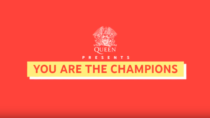 queen you are the champions